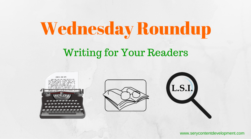 Wednesday Roundup Content that gets Read
