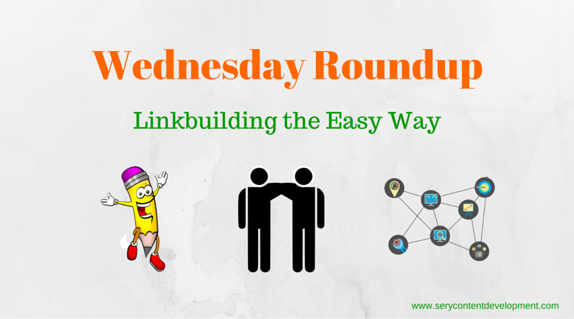 Wednesday Roundup The Easiest Linkbuilding