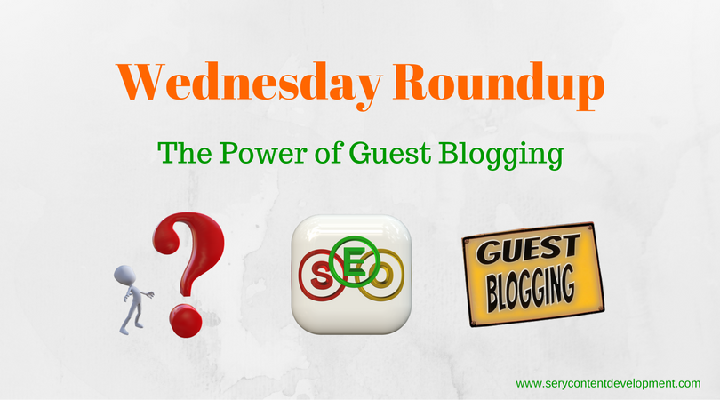 Wednesday Roundup Guest Blogging