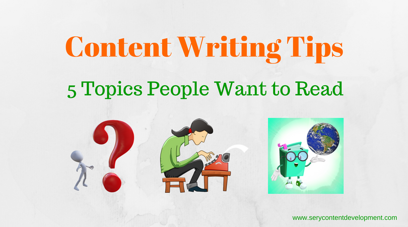 Content writing tips write things people want to read