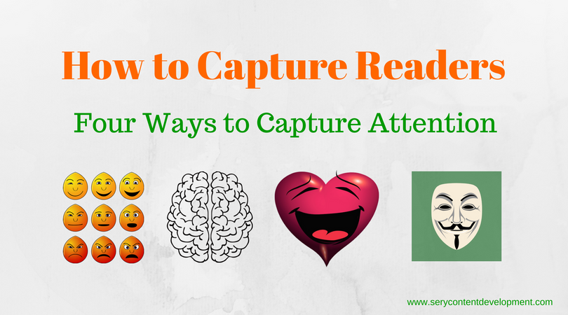 Capture Attention by creating content that people want to read