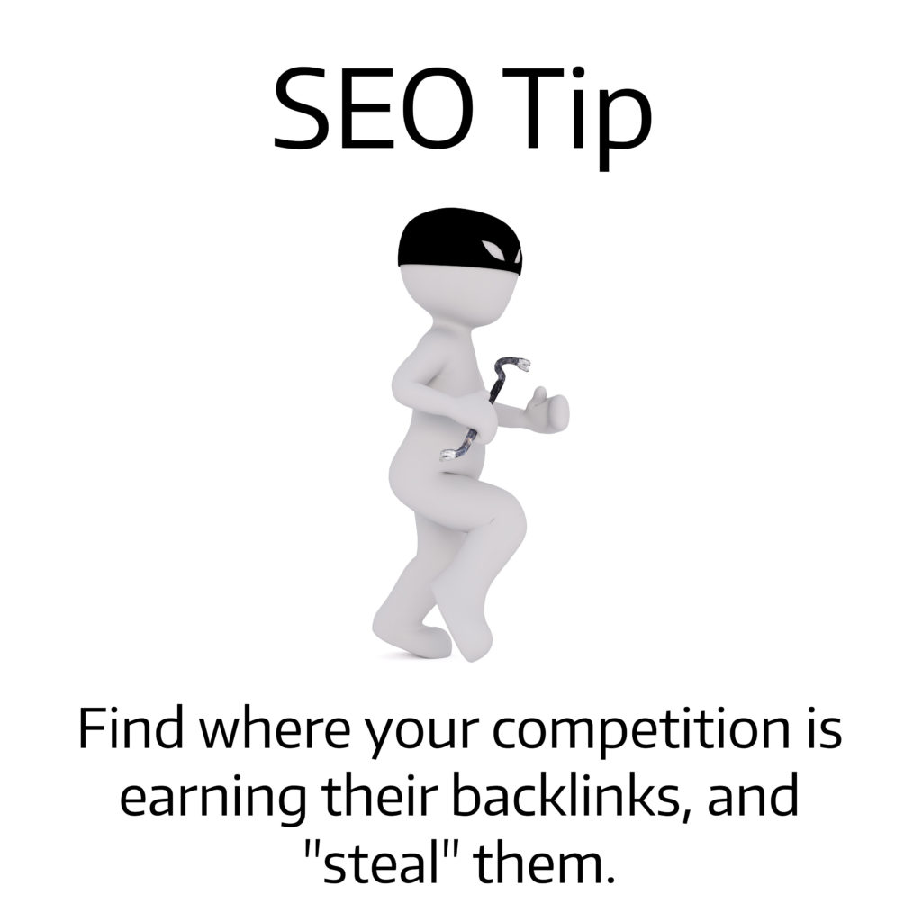 SEO Tip Earn Links your competitor has